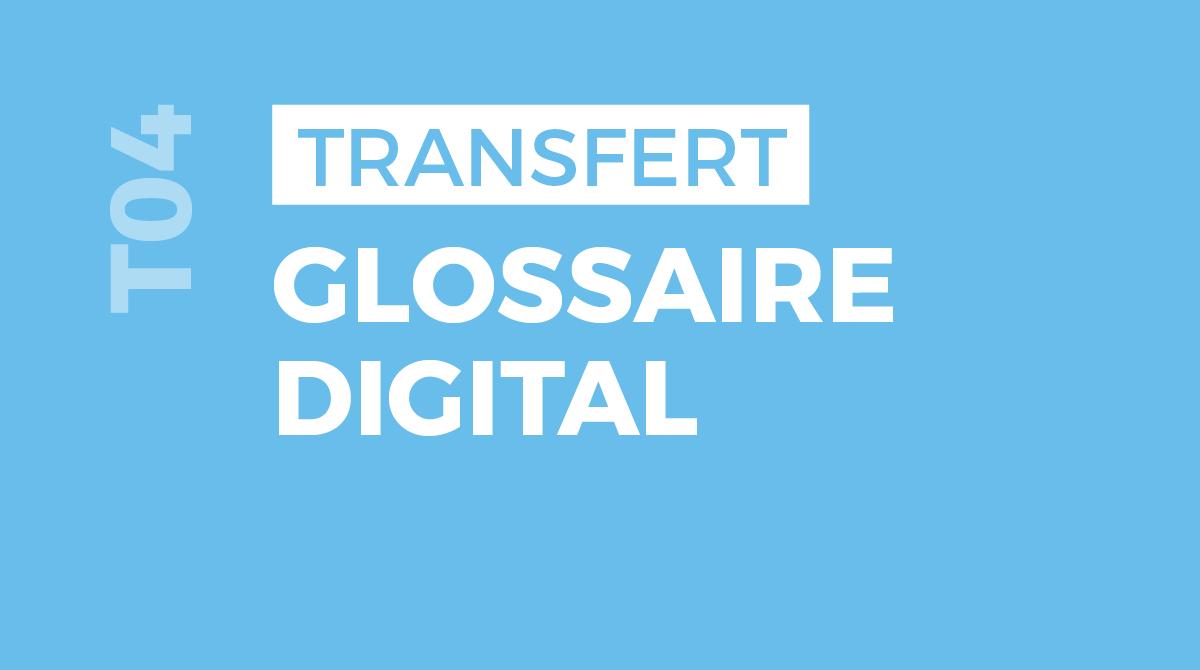 Glossaire digital