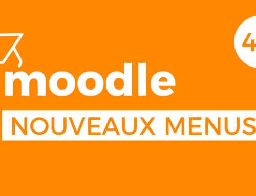 Moodle 4.0 – Nouveaux menus